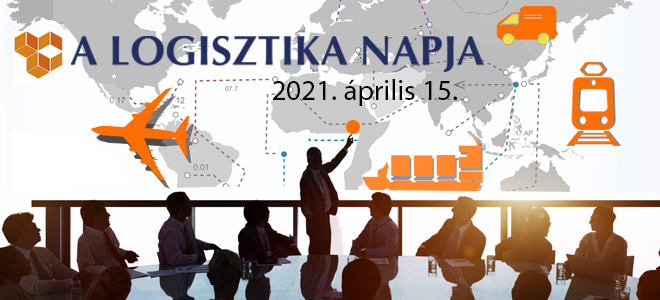 2021. április 15-én lesz a Logisztika Napja