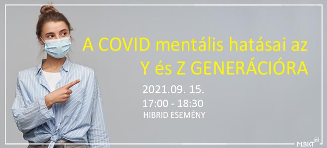 A COVID mentális hatásai az Y és Z generációra – Meghívó tagozati programra